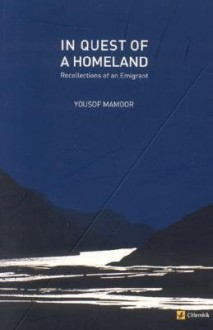 In Quest of a Homeland - Yousof Mamoor