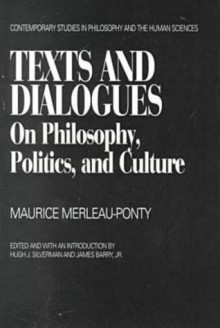Text and Dialogues - Maurice Merleau-Ponty