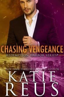 Chasing Vengeance - Katie Reus