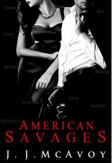 American Savages - J.J. McAvoy