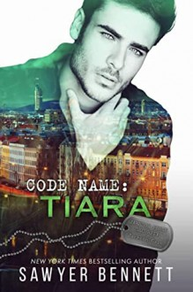 Code Name: Tiara (Jameson Force Security #7) - Sawyer Bennett