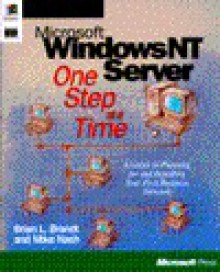 Microsoft Windows NT Server One Step at a Time - Microsoft Press, Mike Nash, Microsoft Press, Microsoft Corporation