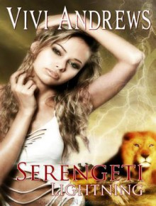 Serengeti Lightning (Serengeti Shifters #3) - Vivi Andrews