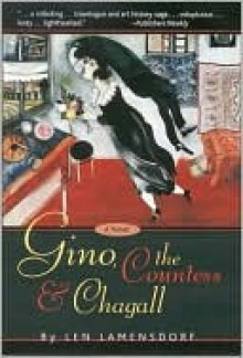 Gino, the Countess and Chagall - Leonard Lamensdorf