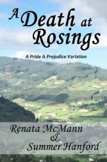 A Death at Rosings: A Pride and Prejudice Variation - Renata McMann, Summer Hanford