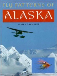 Fly Patterns of Alaska - Alaska Flyfishers Club