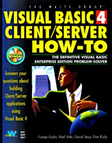 Visual Basic 4 Client/Server How-To W/CD - George Szabo