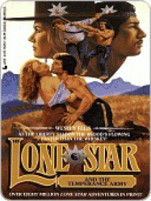 Lone Star and the Temperance Army (Lone Star #149) - Wesley Ellis