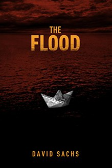The Flood - David Sachs
