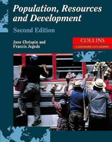 Population, Resources and Development (Landmark Geography) - Jane Chrispin, Francis Jegede
