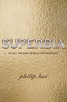 Superbia - Philip Hui