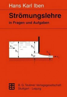 Stromungslehre in Fragen Und Aufgaben - Hans Karl Iben