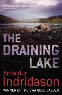 The Draining Lake (Reykjavik Murder Mysteries 4) - Arnaldur Indridason