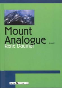 Mount Analogue - René Daumal