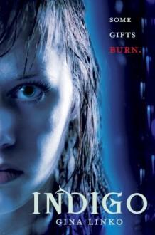 Indigo - Gina Linko