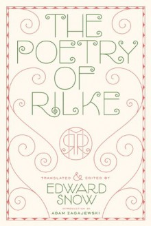 The Poetry of Rilke - Rainer Maria Rilke