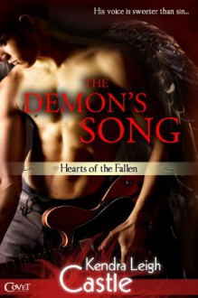 The Demon's Song - Kendra Leigh Castle