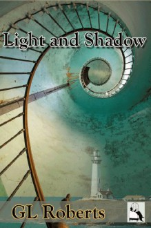 Light and Shadow - G.L. Roberts
