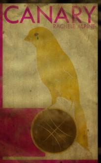 Canary - Rachele Alpine
