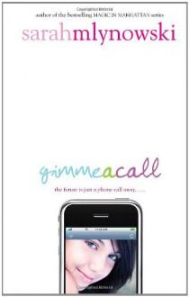Gimme a Call - Sarah Mlynowski