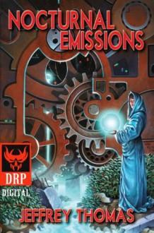Nocturnal Emissions - Jeffrey Thomas