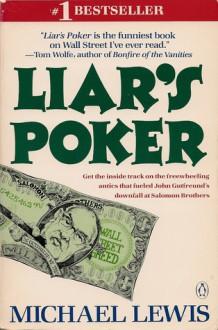 Liar's Poker - Michael Lewis