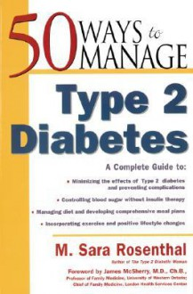 50 Ways to Manage Type 2 Diabetes - M. Rosenthal, James McSherry