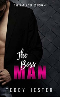 The Boss Man - Teddy Hester