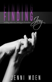 Finding Joy - Jenni Moen