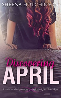 Discovering April - Sheena Hutchinson, By the Book Editing, Cover Me Darling