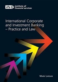 International Corporate and Investment Banking - Mark Largan