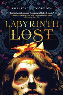 Labyrinth Lost (Brooklyn Brujas) - Zoraida Córdova