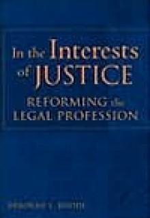 In the Interests of Justice - Deborah L. Rhode