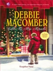 Keajaiban Natal (Call Me Mrs. Miracle) - Debbie Macomber, Natali Rosalin