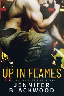 Up In Flames - Jennifer Blackwood
