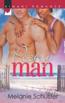 Poetry Man (Friends & Lovers Book 5) - Melanie Schuster