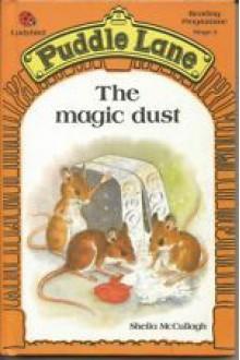 The Magic Dust - Sheila K. McCullagh