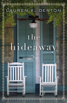 The Hideaway - Lauren K. Denton