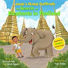 The Search for Elephants in Thailand - Deborah Haile