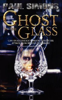 Ghost in the Glass - Paul Simons