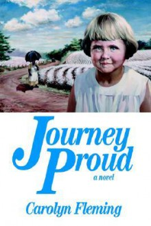 Journey Proud - Soft Cover - Carolyn Fleming