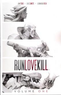RunLoveKill Vol. 1 - Jonathan Tsuei,Eric Canete