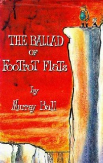 The Ballad of Footrot Flats - Murray Ball