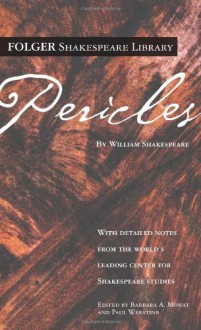 Pericles - Paul Werstine, Barbara A. Mowat, William Shakespeare