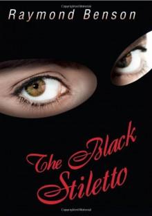The Black Stiletto: The First Diary--1958 - Raymond Benson