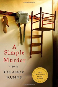 A Simple Murder: A Mystery - Eleanor Kuhns