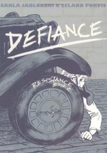 Defiance - Carla Jablonski,Leland Purvis