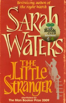 The Little Stranger - Sarah Waters
