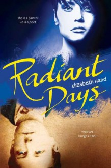 Radiant Days - Elizabeth Hand