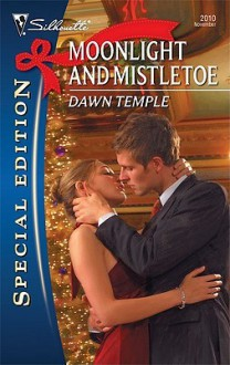 Moonlight and Mistletoe - Dawn Temple